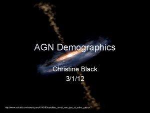 AGN Demographics Christine Black 3112 http www redorbit