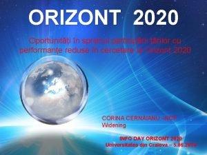 ORIZONT 2020 Oportuniti n sprijinul participrii rilor cu