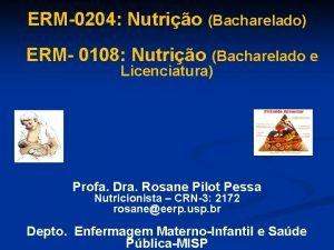 ERM0204 Nutrio Bacharelado ERM 0108 Nutrio Bacharelado e