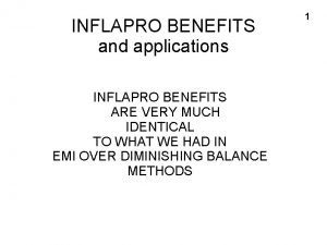 INFLAPRO BENEFITS and applications INFLAPRO BENEFITS ARE VERY