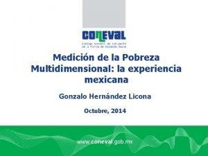 Medicin de la Pobreza Multidimensional la experiencia mexicana