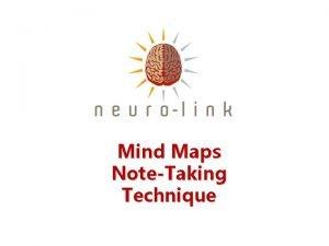 Mind Maps NoteTaking Technique NOTETAKING MIND MAPS MIND