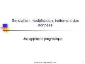 Simulation modlisation traitement des donnes Une approche pragmatique