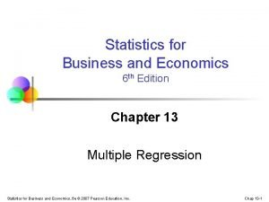 Statistics for Business and Economics 6 th Edition