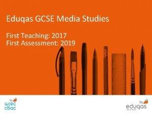 Eduqas GCSE Media Studies First Teaching 2017 First