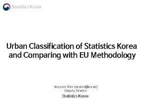 Statistics Korea Urban Classification of Statistics Korea and