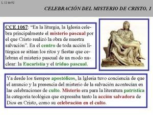 L 12 de 92 CELEBRACIN DEL MISTERIO DE