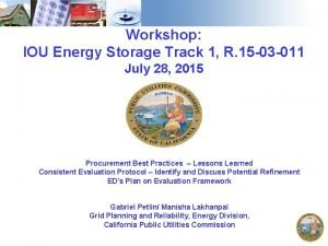 Workshop IOU Energy Storage Track 1 R 15