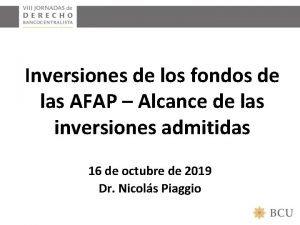 Inversiones de los fondos de las AFAP Alcance