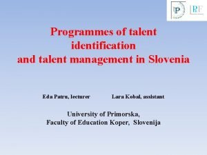 Programmes of talent identification and talent management in
