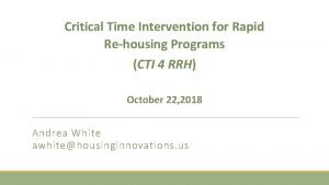 Critical Time Intervention for Rapid Rehousing Programs CTI