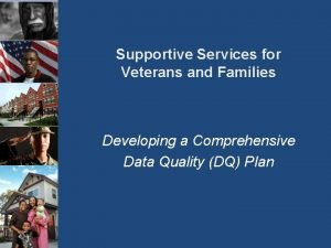 Supportive Services for Veterans and Families Developing a