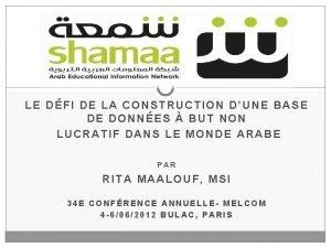 Shamaa LE DFI DE LA CONSTRUCTION DUNE BASE