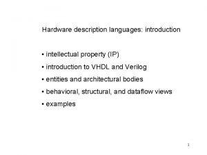Hardware description languages introduction intellectual property IP introduction