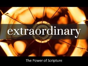 The Power of Scripture All Scripture is given