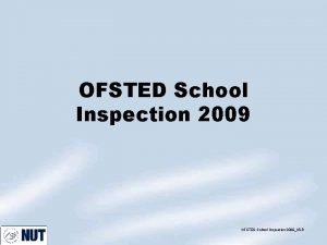 OFSTED School Inspection 2009KDR Inspection Cycle Good and