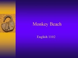 Monkey Beach English 1102 Without Treaty Without Conquest