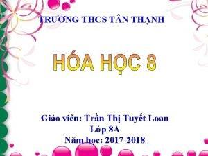 TRNG THCS T N THNH Gio vin Trn