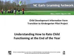 Child Development Information Form Transition to Kindergarten Pilot