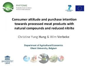 Consumer attitude and purchase intention towards processed meat