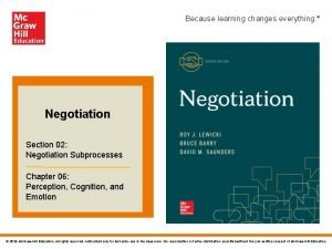 Because learning changes everything Negotiation Section 02 Negotiation