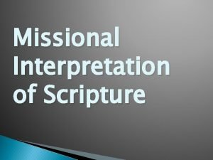 Missional Interpretation of Scripture Missional Theology Movement Traces