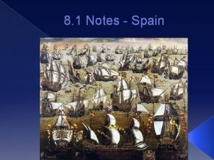 8 1 Notes Spain WarmUp Overview Spain vs