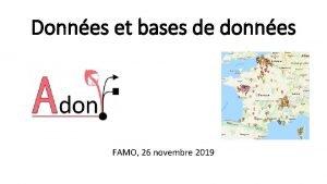 Donnes et bases de donnes FAMO 26 novembre