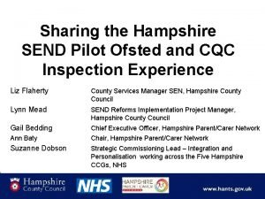 Sharing the Hampshire SEND Pilot Ofsted and CQC
