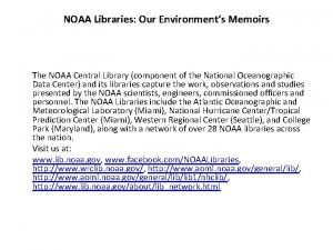 NOAA Libraries Our Environments Memoirs The NOAA Central