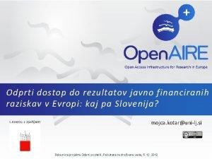 Odprti dostop do rezultatov javno financiranih raziskav v