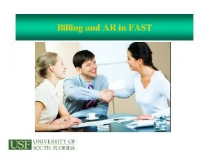 Billing and AR in FAST Billing Is Used