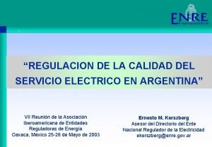 REGULACION DE LA CALIDAD DEL SERVICIO ELECTRICO EN