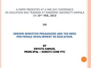 A PAPER PRESENTED AT A ONE DAY CONFERENCE