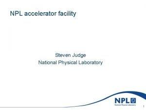 Sunday March 7 2021 NPL accelerator facility Steven