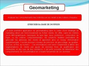 Geomarketing Analyser les comportements des individus en les
