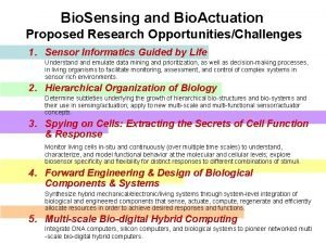 Bio Sensing and Bio Actuation Proposed Research OpportunitiesChallenges