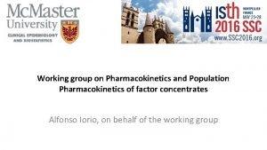 Working group on Pharmacokinetics and Population Pharmacokinetics of