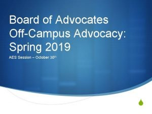 Board of Advocates OffCampus Advocacy Spring 2019 AES