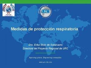 Medidas de proteccin respiratoria Dra Erika Stolz de