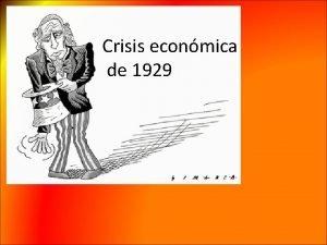 Crisis econmica de 1929 Evolucin econmica post guerra