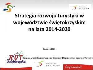 Strategia rozwoju turystyki w wojewdztwie witokrzyskim na lata