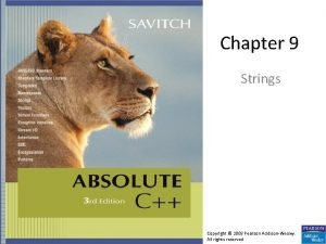 Chapter 9 Strings Copyright 2008 Pearson AddisonWesley All