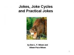 Jokes Joke Cycles and Practical Jokes by Don