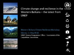 Climate change and resilience in the Western Balkans