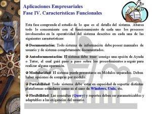 Aplicaciones Empresariales Fase IV Caractersticas Funcionales Esta fase