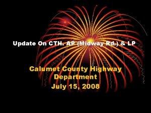 Update On CTH AP Midway Rd LP Calumet