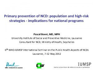 Primary prevention of NCD population and highrisk strategies