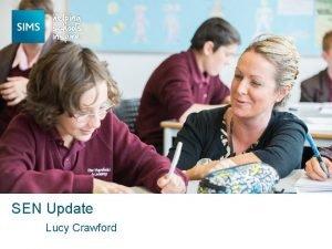 SEN Update Lucy Crawford Changes to SEN Part