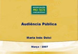 Audincia Pblica Maria Ins Dolci Maro 2007 Converso
